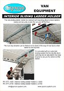 Sliding ladder holder for loading bay of vans
